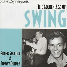 FRANK SINATRA & TOMMY DORSEY - The golden age of swing - CD album