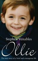 Ollie: The True Story of a Brief and Courageous ... by Stephen Venables Hardback