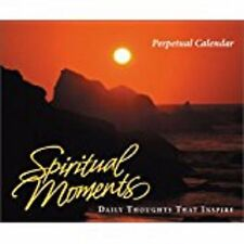 Spiritual Moments Perpetual Calendar Daily Thoughts That Inspire New