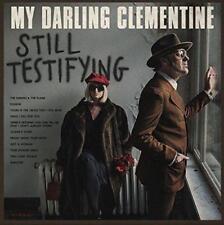 My Darling Clementine - Still Testifying (NEW CD)
