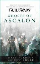Guild Wars : Ghosts of Ascalon by Matt Forbeck