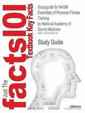Outlines and Highlights for Nasm Essentials of Personal Fitness Training by...