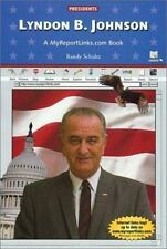 Lyndon B. Johnson: A Myreportlinks.com Books (Presidents)