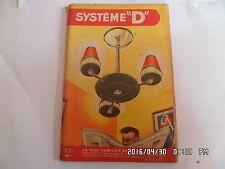 SYSTEME D N°124 04/1956 LUSTRE ESCALIER ESCAMOTABLE TERRASSE ELECTRO BABY   J30