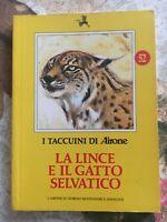 I taccuini di Airone 52 - la lince e il gatto selvatico