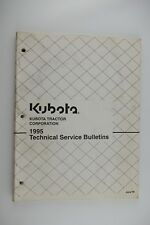 KUBOTA Tractor 1995 Technical Service Bulletin Manual, Repair, TSB Factory OEM