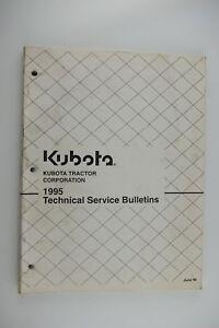 KUBOTA Tractor 1995 Technical Service Bulletin Manual, Repair, TSB Factory OEM