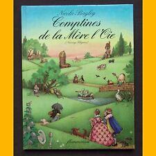 COMPTINES DE LA MÈRE L'OIE (Nursery Rhymes) Nicola Bayley 1977