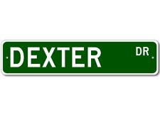 Dexter Drive Street Sign Personalized Custom Last Name Metal Sign - Aluminum