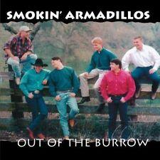 Smokin 'Armadillos-out of the Burrow, CD