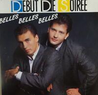 45 TOURS ♦ DEBUT DE SOIREE chante CLAUDE FRANÇOIS : BELLES BELLES BELLES ♦