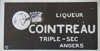 PUBLICITÉ DE PRESSE 1913 LIQUEUR COINTREAU TRIPLE-SEC ANGERS - ADVERTISING