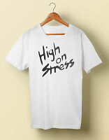 High on Stress T Shirt Tee Revenge of the Nerds Cult S M L XL 2X 3X 4X 5X