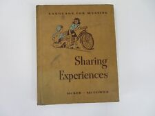 Vintage Textbook Sharing Experiences Language For Meaning 1941 #7479
