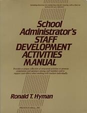 School Administrator's Staff Development Activities Manual (J-B Ed: Ac-ExLibrary
