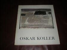 OSKAR KOLLER - CATALOGUE EXPOSITION MUNICH 1985 EN ALLEMAND
