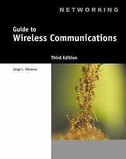 Guide to Wireless Communications 3rd Ed. Jorge Olenewa 1111307318 978-1111307318