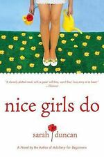 Nice Girls Do by Sarah Duncan (2007, Paperback)