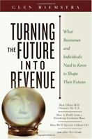 Turning the Future Into Revenue: What Business and