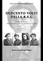 DUECENTO VOLTI DELLA RSI - album fotografico - Liguria San Marco SAF Decima MAS