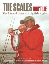 KNIGHT TERRY FISHING BOOK THE SCALES DONT LIE BIG FISH ANGLER bargain SIGNED new