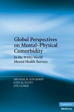 Global Perspectives on Mental-Physical Comorbidity in the WHO World Mental Heal