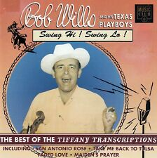 BOB WILLS AND HIS TEXAS PLAYBOYS : SWING HI! SWING LOW! / CD