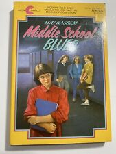 Middle School Blues by Lou Kassem 1987 Paperback Book-Vgc+