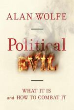 Political Evil: What It Is and How to Combat It-ExLibrary