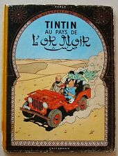 Tintin au Pays de l'Or Noir HERGE B16 1956 édition Casterman