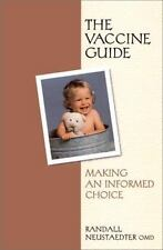 The Vaccine Guide: Making an Informed Choice