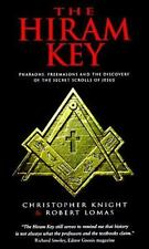 The Hiram Key: Pharaohs, Freemasons and the Discovery of the Secret Scrolls of