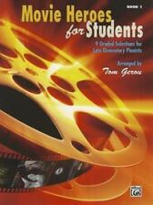 Movie Heroes for Students, Bk 1: 9 Graded Selections for Late Elementary Pianist
