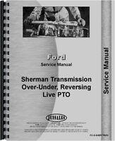 Ford 2N 8N 9N NAA Sherman Transmission Service Manual FO-S-SHER-TRAN