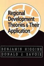 NEW Regional Development Theories and Their Application by Benjamin H. Higgins