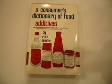 a consumer's dictionary of food additives - by Ruth Winter (Brand New Hardcover)