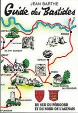 GUIDE DES BASTIDES du Sud du PERIGORD et du Nord de l'AGENAIS + Jean BARTHE 1988