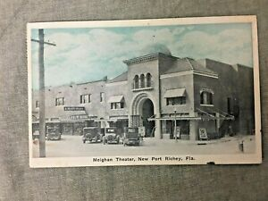1930's Postcard Meighan Theater, New Port Richey, Florida