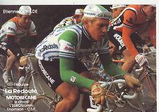 CYCLISME carte  cycliste ETIENNE DEWILDE équipe LA REDOUTE MOTOBECANE 1982