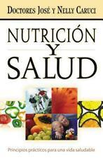 Nutrición y salud: Principios prácticos para una vida saludable (Spanish Edition