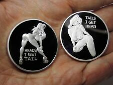 Heads I get Tail, Tails I get Head. Adult Novelty Coin Mirror Finish Collectible