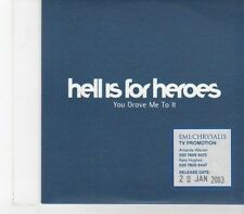 (FX90) Hell Is For Heroes, You Drove Me To It - 2003 DJ CD