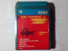 STEREO 8 8-TRACK DOLCI MOMENTI IV NOMADI ALAN SORRENTI GIL VENTURA ANDY BONO