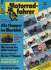 Motorradfahrer 1992 6/92 Honda CB 750 XL350R Norton TT Rickman CR Sauer GS 500 E