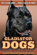 NEW Gladiator Dogs by Carl Semencic