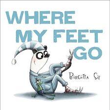 Where My Feet Go, Sif, Birgitta, New Book