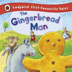 The Gingerbread Man: Ladybird First Favourite Tales by Ladybird Hardback Book