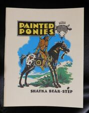 Painted Ponies Native American Indian Appaloosa Horse Military War BOOK