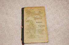 ANCIEN  LIVRE - LECON DE CHOSES ANIMAUX ET VEGETAUX - EMILE BOUANT- 1914 //C41/