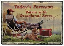 Today'S Forecast Warm With Occasional Beers Embossed Tin Sign
